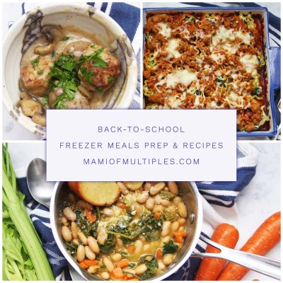 Back-To-School Freezer Meals Prep and Recipes