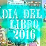 Día del libro 2016: Libros para regalar: