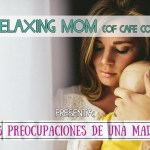 Las preocupaciones de una madre