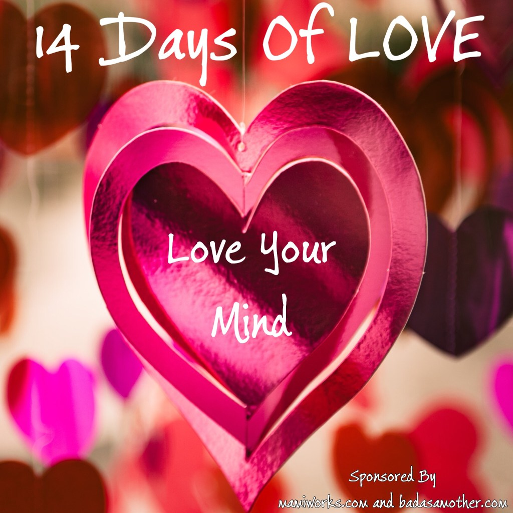 14 Days of Love: Love Your Mind