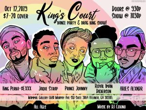 King's Court: Dance Party & Drag King Show! @ Food Court