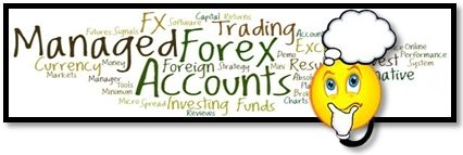 Why Invest in a Managed Forex Account?