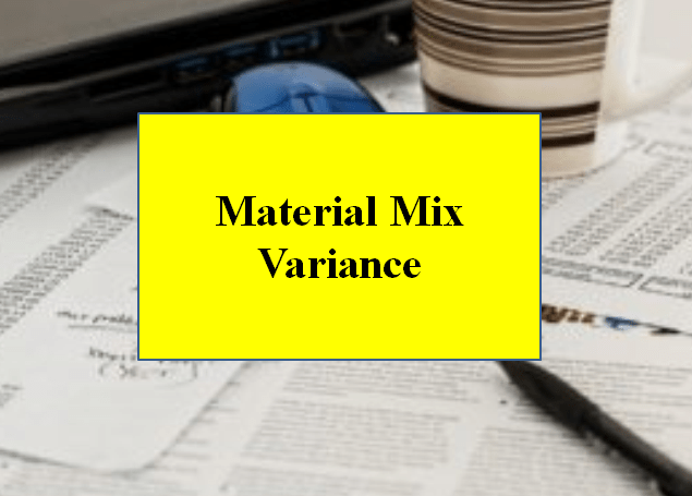 Material Mix Variance