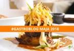 gastroblog maja 2018