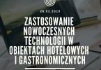 Zastosowanie nowoczesnych technologii w obiektach hotelowych i gastronomicznych
