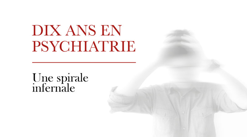 Une-dix-ans-en-psychiatrie-800x445