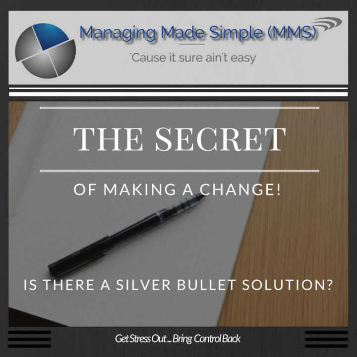 Blog 012 - The Secret of Making A Change