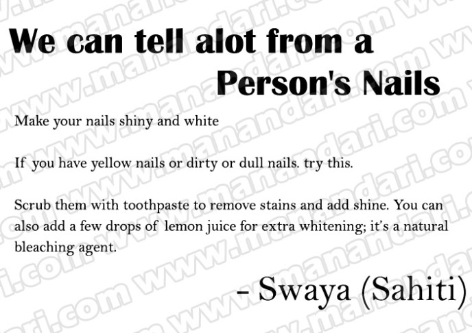 We can tell alot from a Person's Nails
