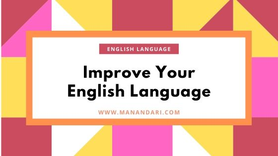 Improve Your English Language