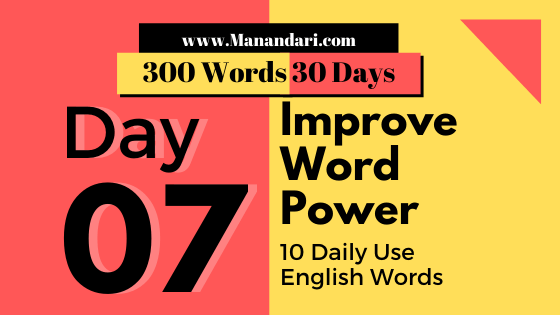 Day 7 - 10 Daily Use English Words