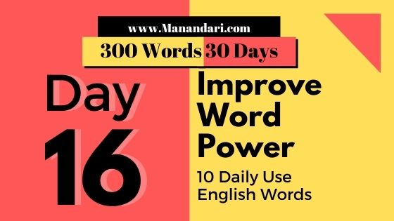 Day 16- 10 Daily Use English Words