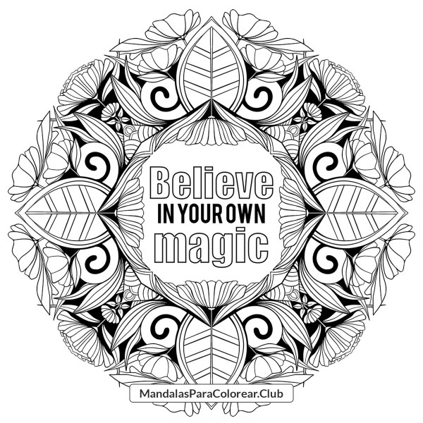 Mandala con frase Believe in your own magic