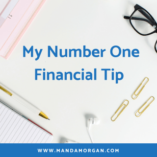 My Number One Financial Tip