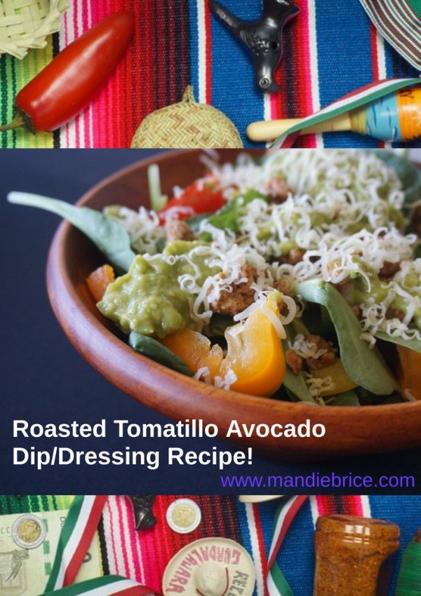 Roasted Tomatillo Avocado Dip/Dressing Recipe