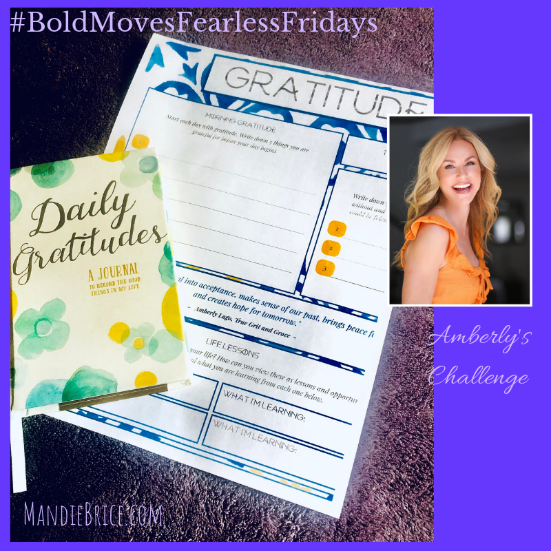 Bold Moves Podcast Episode 260 Fearless Fridays 130 Amberly's Challenge
