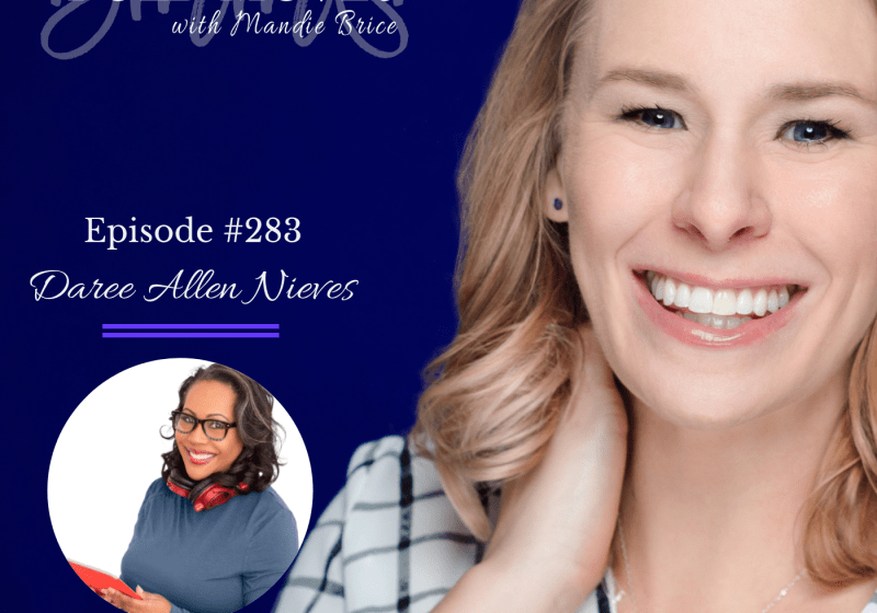 Bold Moves Podcast Episode 283 Daree Allen Nieves