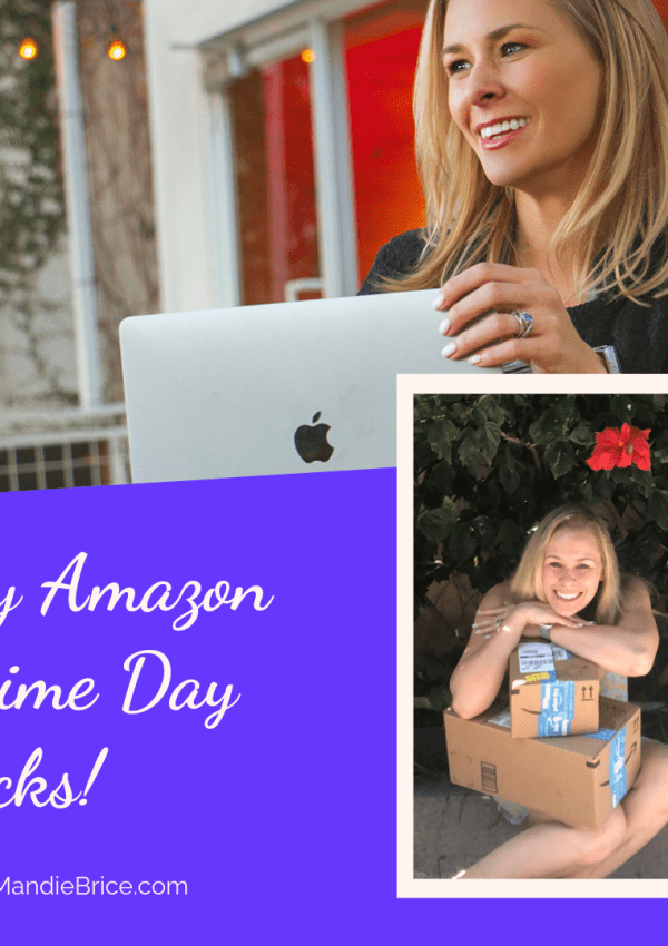 Prime Picks: What I Recommend for Amazon Prime Day!