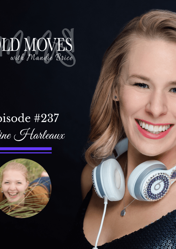 Bold Moves Podcast Episode 237 Celine Harleaux