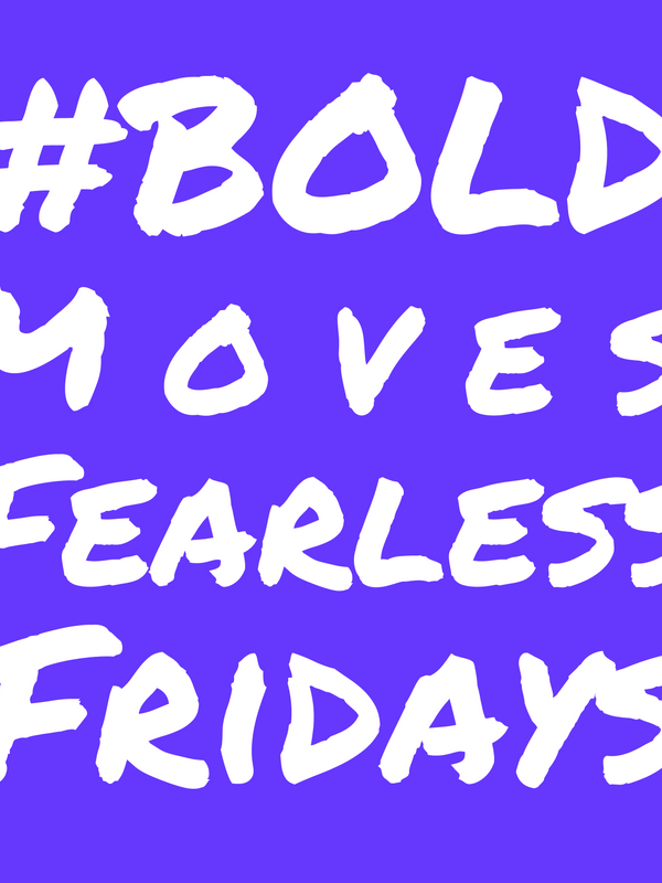 Bold Moves Podcast Episode 20: Fearless Fridays #10: Alan's Challenge!