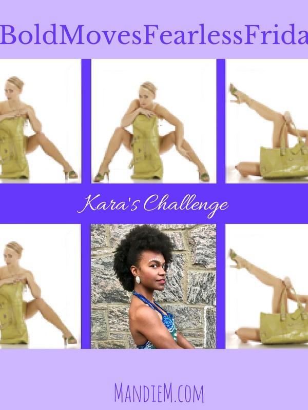 Bold Moves Podcast Episode 170 Fearless Fridays 85 Kara's Challenge