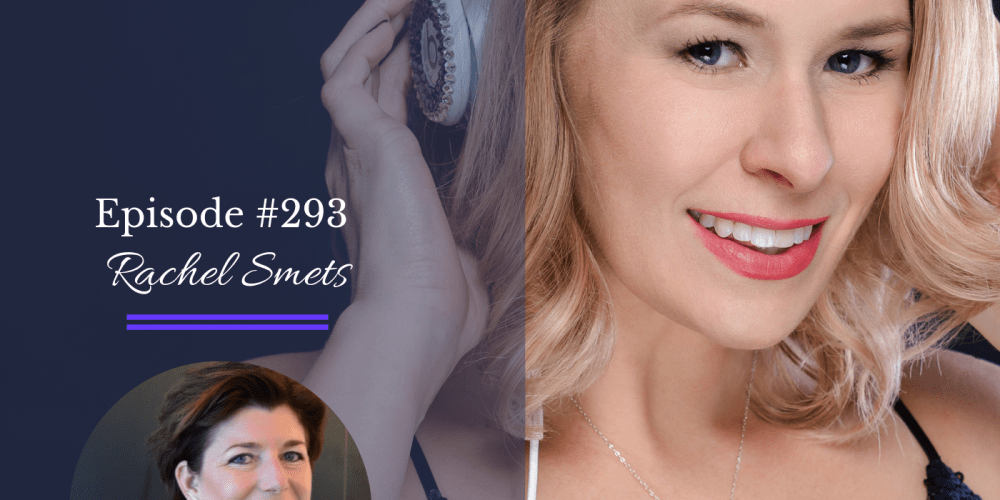 Bold Moves Podcast Episode 293 Rachel Smets