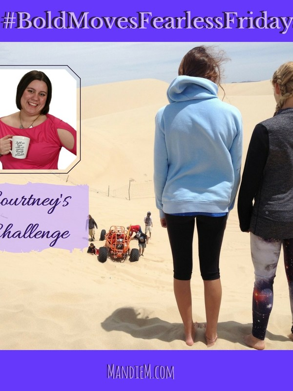 Bold Moves Podcast Episode 146 Fearless Fridays 73 Courtney B's Challenge