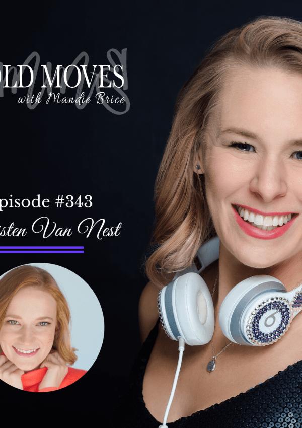 Bold Moves Podcast Episode 343 Kristen Van Nest