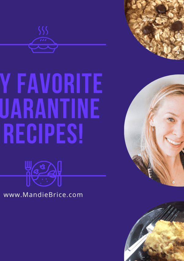 Favorite Quarantine Recipes