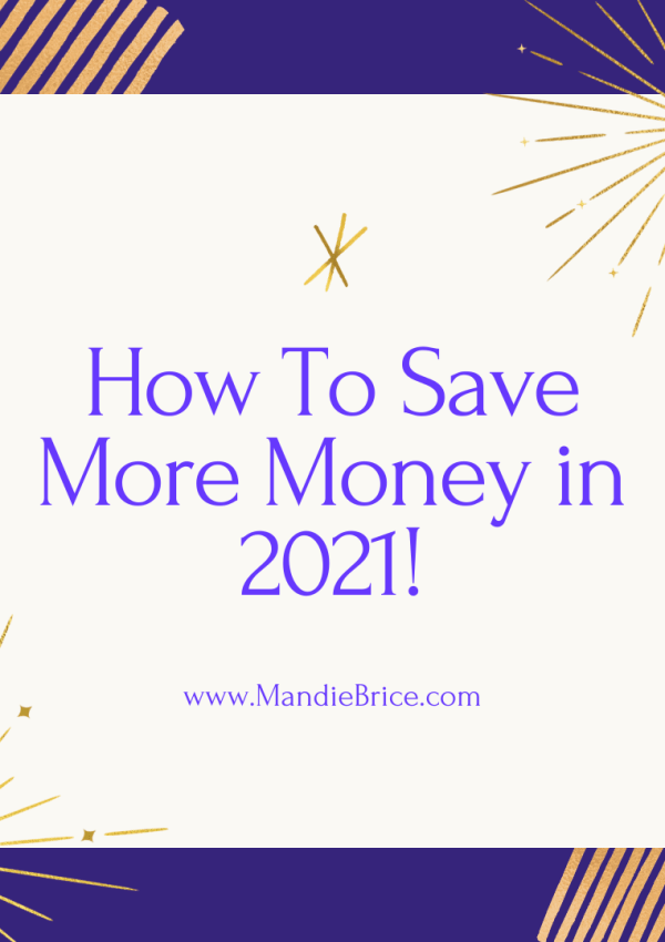 How To Save More Money in 2021