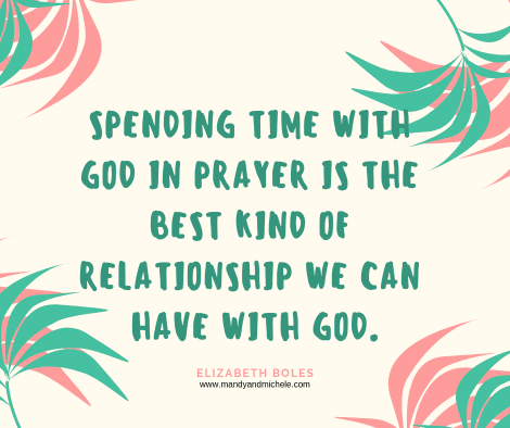 Spend Time in Prayer