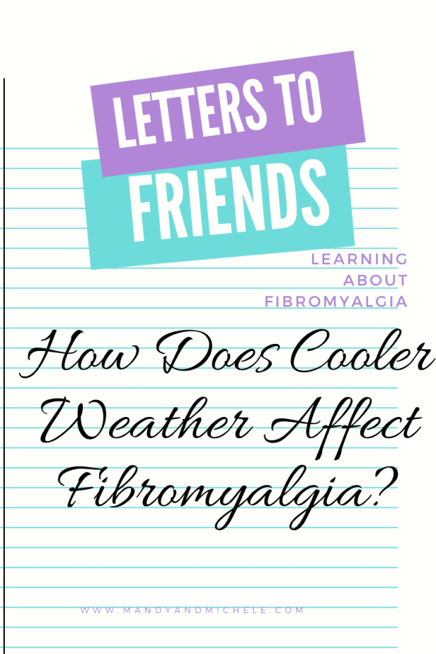 Affects of Cool weather on Fibro