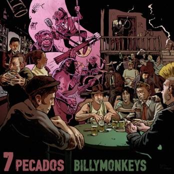 7 Pecados, nuevo disco de los BillyMonkeys - Manerasdevivir.com