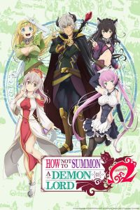 How NOT to Summon a Demon Lord Ω  - Saison 2