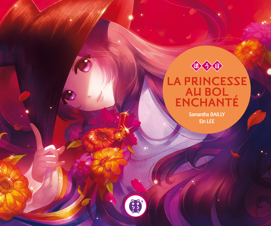 La princesse au bol enchanté - Ein Lee & Samantha Bailly