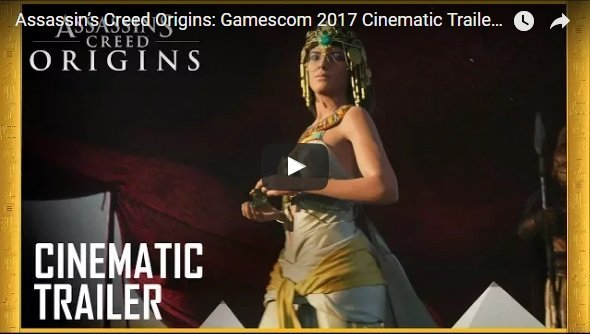 Gamescom 2017, nuovo cinematic trailer per Assassin's Creed Origins