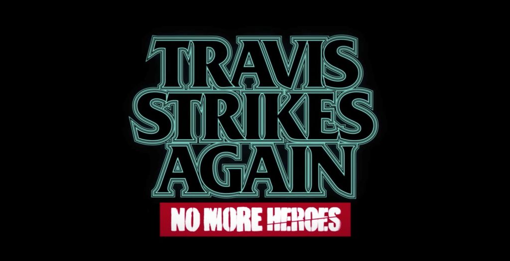 No More Heroes torna in Travis Strikes Again per Nintendo Switch