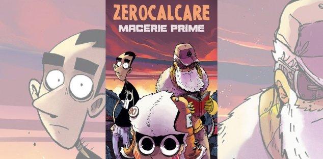 Macerie Prime Zerocalcare | Recensione