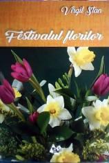 Virgil-Stan-Festivalul-florilor