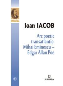 Arc poetic transatlantic Ioan Iacob