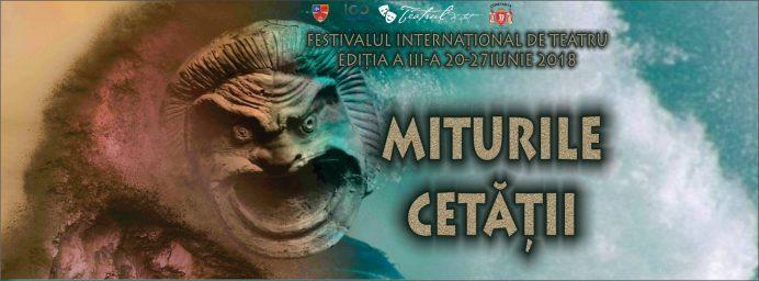 Festivalul International de Teatru Miturile Cetatii2018-c