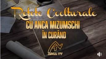 Retete Coolturale cu Anca Mizumschi - Arca TV1