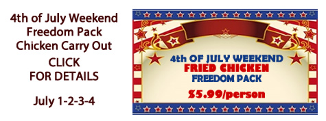 Fried Chicken Freedom Pack available at Manhattan's for the 4th o July Weekend