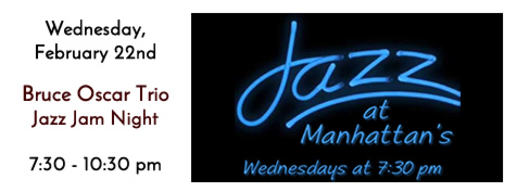 Jazz Jam witha Bruce Oscar Every Wednesday Night at 7:30 at Manhattan's