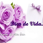 **DICA DE VIDA**