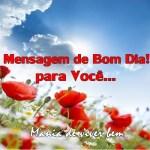 MENSAGEM DE BOM DIA!!!