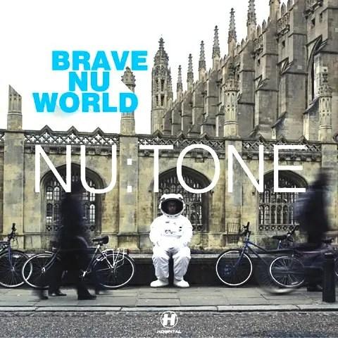 Nu:Tone「Brave Nu World 」   お洒落好きならマストな傑作CD (2005年作品)