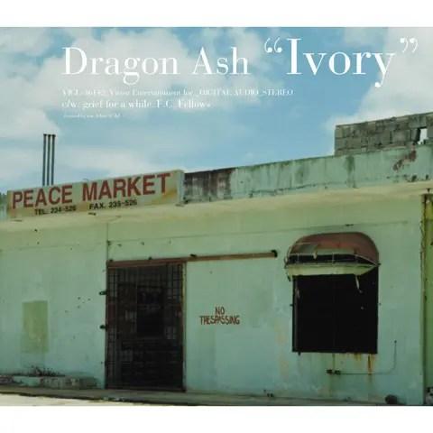 Dragon Ash - Ivory (2006)