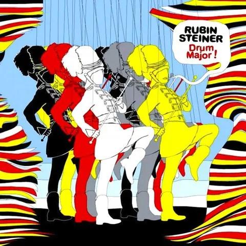 Rubin Steiner「Drum Major!」   フランス発ヒップホップもボサノヴァもなんでもありエレクトロ (2005)