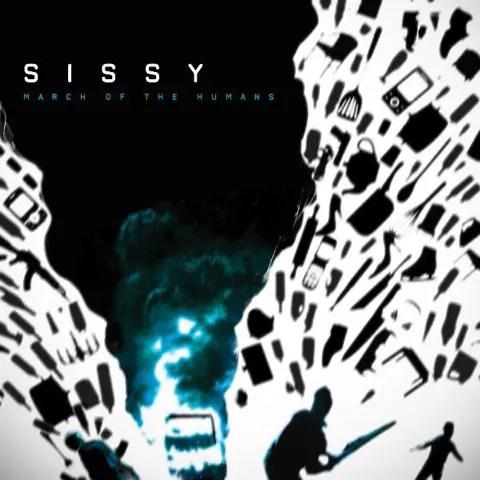 Sissy - March of the Humans   ポーティス・ヘッドのDummy好きは必聴のトリップ・ポップ (2012)