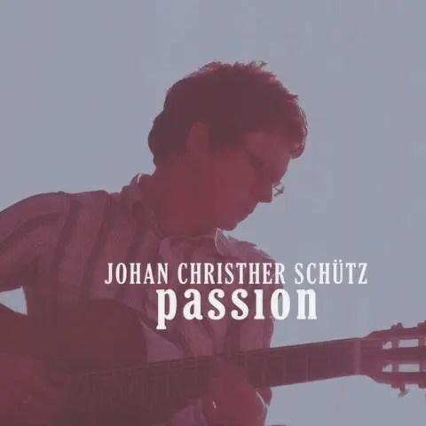 Johan Christher Schütz / Passion | 北欧スウェーデンのボサノヴァ (2008)
